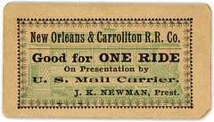 New Orleans and Carrollton Railroad Ticket, Good for One Ride by U.S. Mail Carrier, ca. 1900