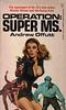 Andrew Offutt - Operation: Super MS.