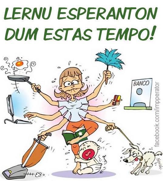 Lernu Esperanton dum estas tempo☺!