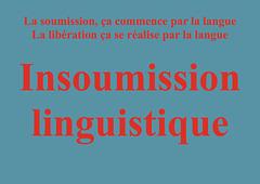 Insoumission linguistique / Lingva nesubmetiĝo