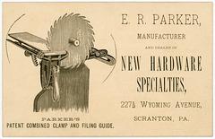 E. R. Parker, Hardware Specialties Manufacturer and Dealer, Scranton, Pa.