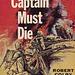Robert Colby - The Captain Must Die