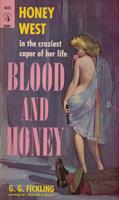 G. G. Fickling - Blood and Honey
