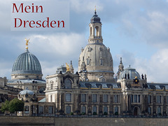 23 Ja, es ist mein Dresden, - unser Dresden