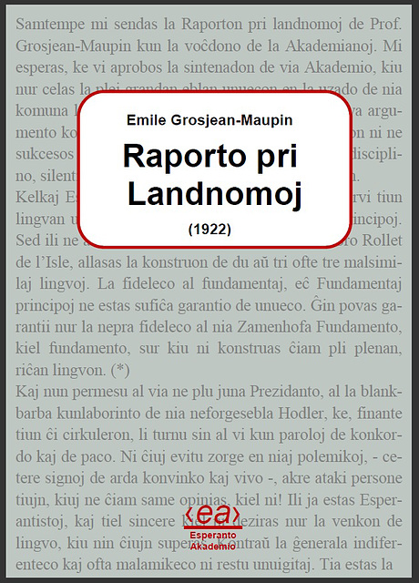 Grosjean-Maupin, Landnomoj, 1922