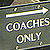 coaches only